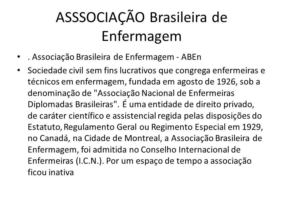 ASSSOCIAÇÃO Brasileira de Enfermagem