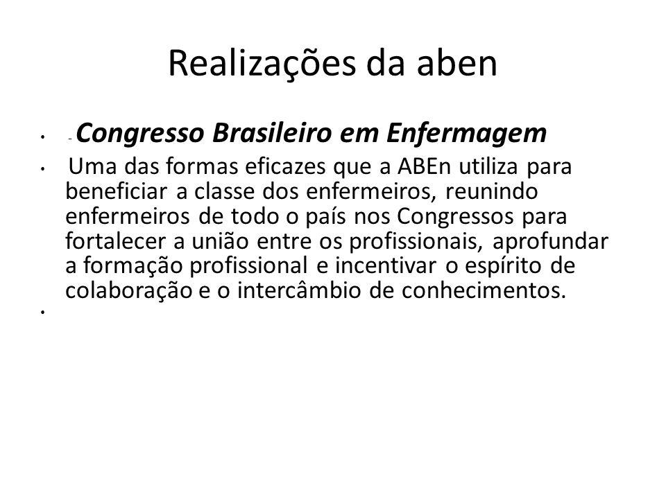 Realizações da aben - Congresso Brasileiro em Enfermagem