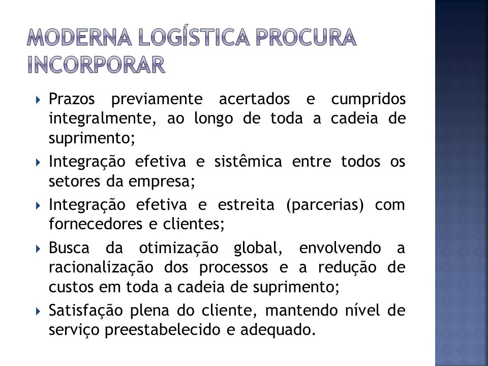 Moderna logística procura incorporar