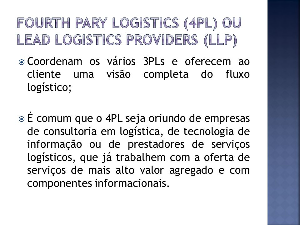 FOURTH PARY LOGISTICS (4PL) ou lead logistics providers (llp)