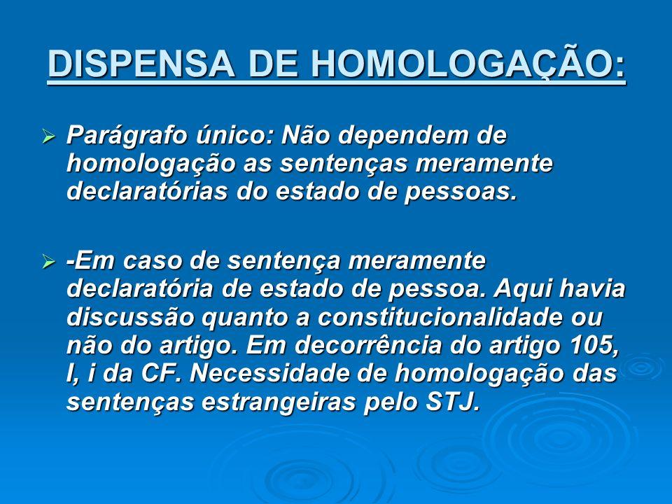 DISPENSA DE HOMOLOGAÇÃO: