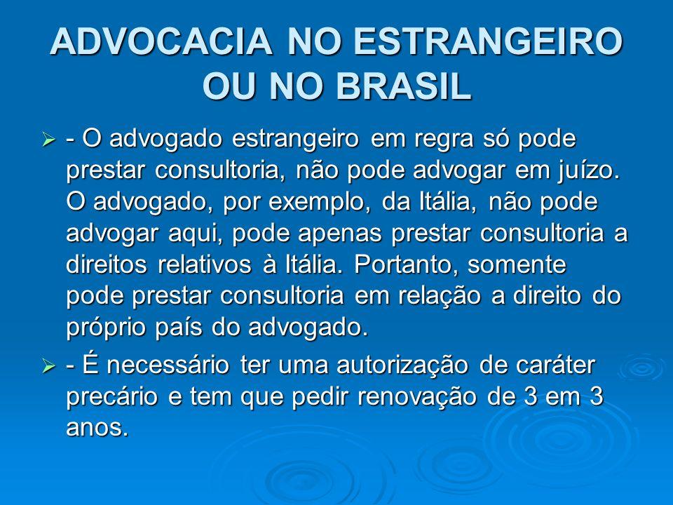 ADVOCACIA NO ESTRANGEIRO OU NO BRASIL
