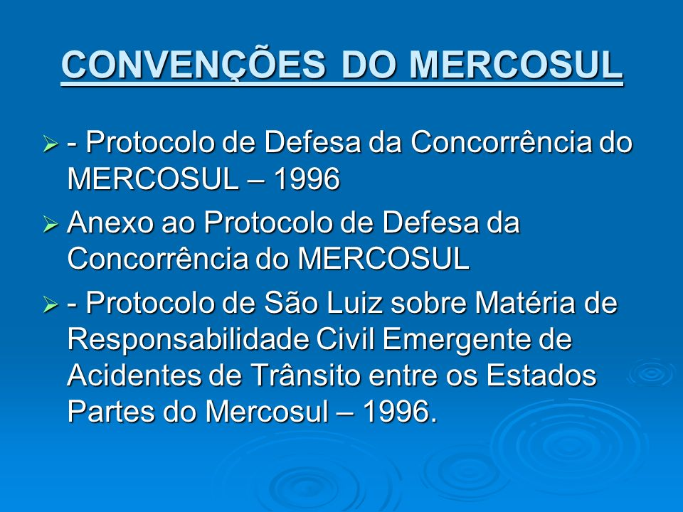 CONVENÇÕES DO MERCOSUL