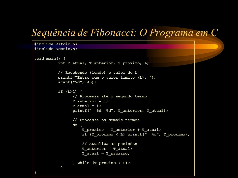 Sequência de Fibonacci: O Programa em C