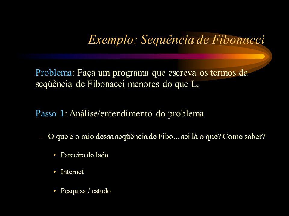 Exemplo: Sequência de Fibonacci
