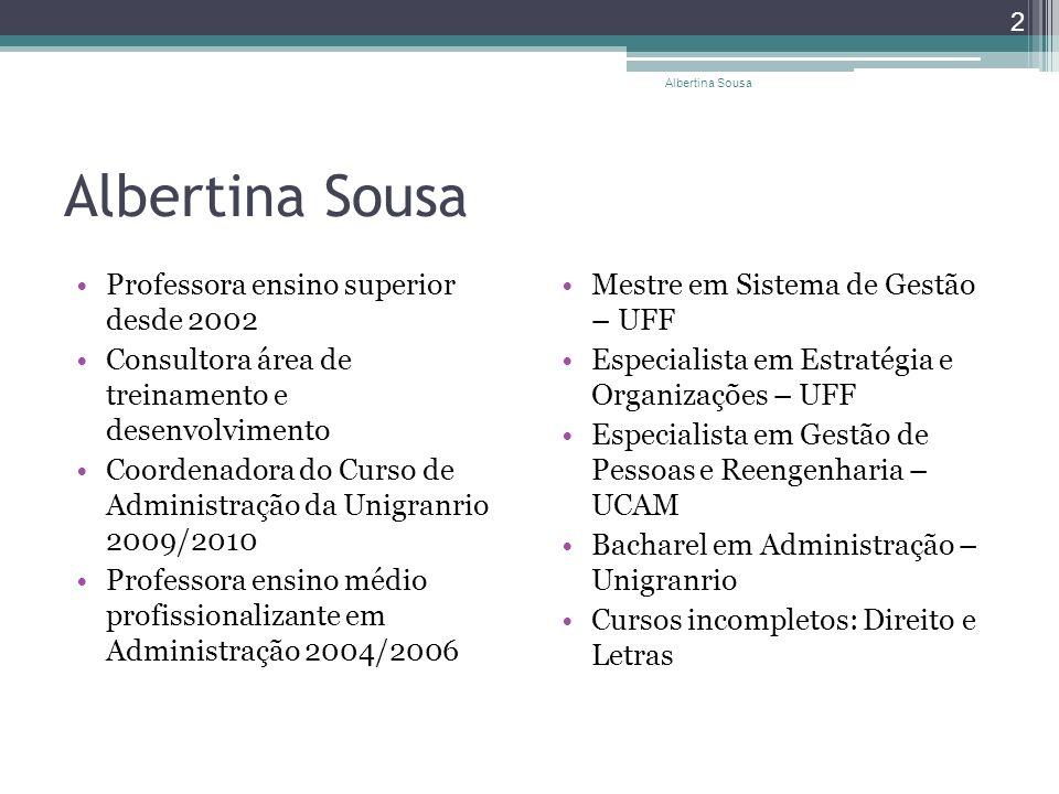 Albertina Sousa Professora ensino superior desde 2002