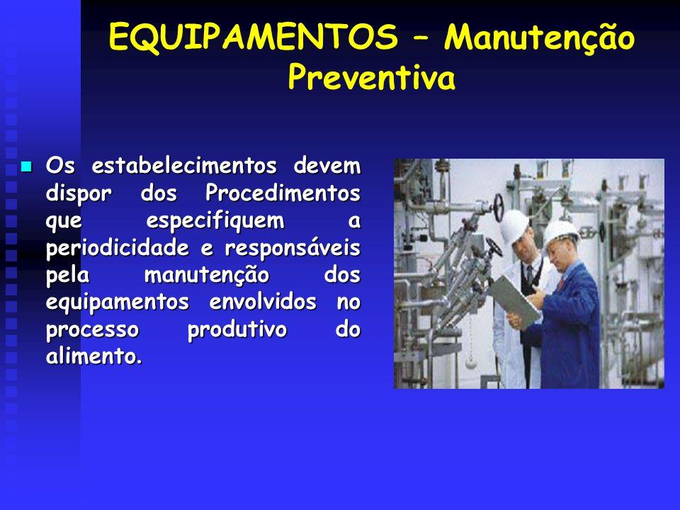 EQUIPAMENTOS – Manutenção Preventiva