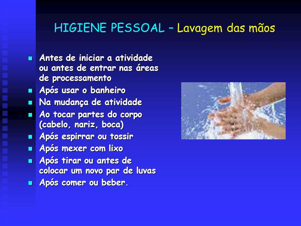 HIGIENE PESSOAL – Lavagem das mãos