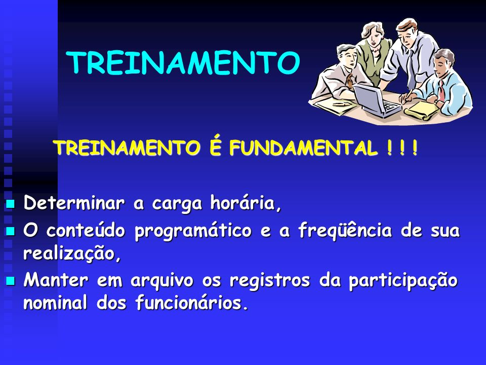 TREINAMENTO É FUNDAMENTAL ! ! !