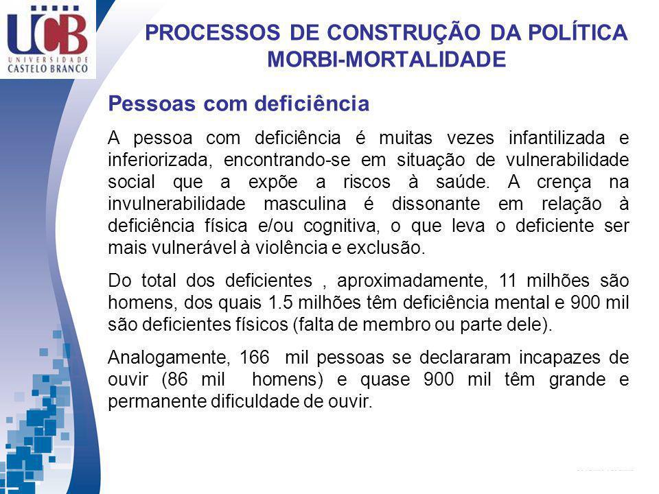 PROCESSOS DE CONSTRUÇÃO DA POLÍTICA MORBI-MORTALIDADE