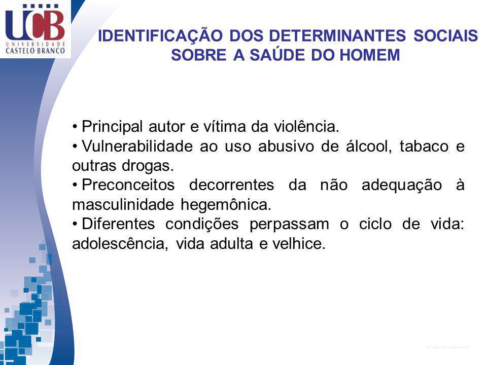 IDENTIFICAÇÃO DOS DETERMINANTES SOCIAIS SOBRE A SAÚDE DO HOMEM