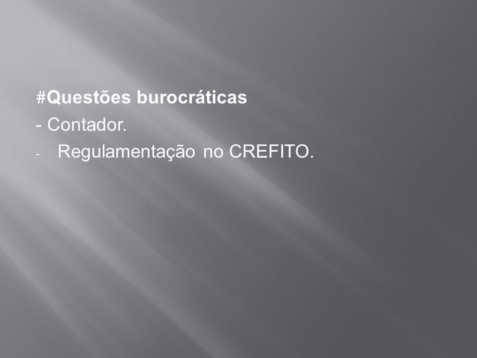 #Questões burocráticas