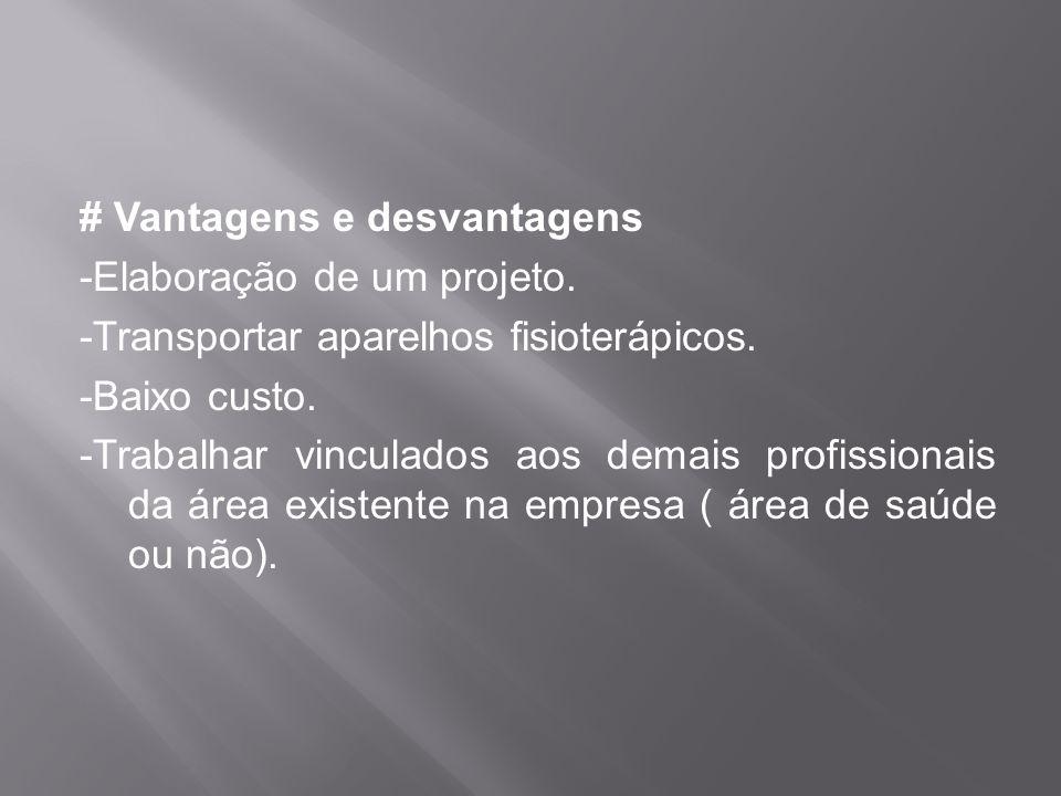 # Vantagens e desvantagens