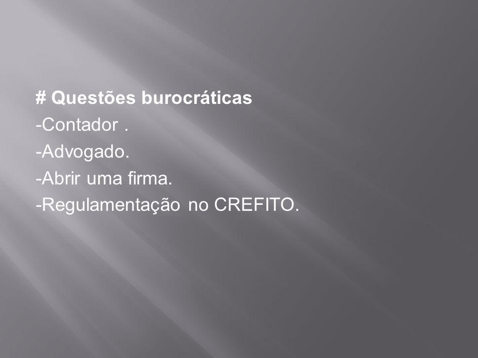 # Questões burocráticas