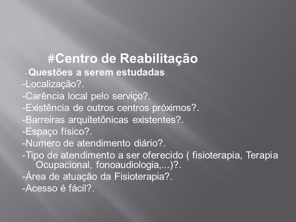 #Centro de Reabilitação