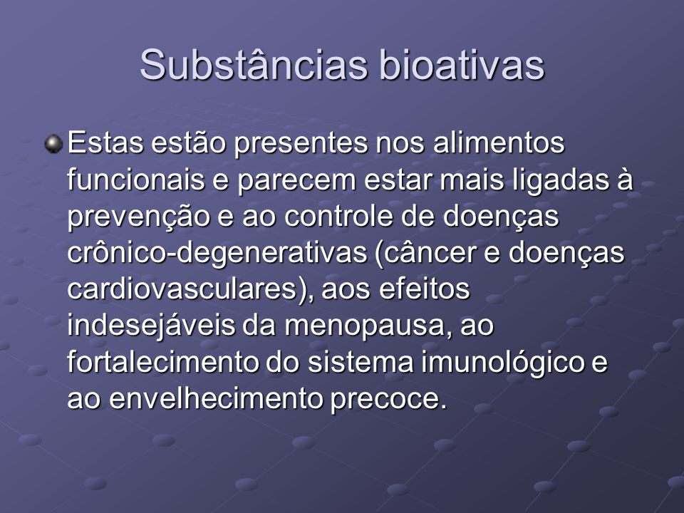 Substâncias bioativas