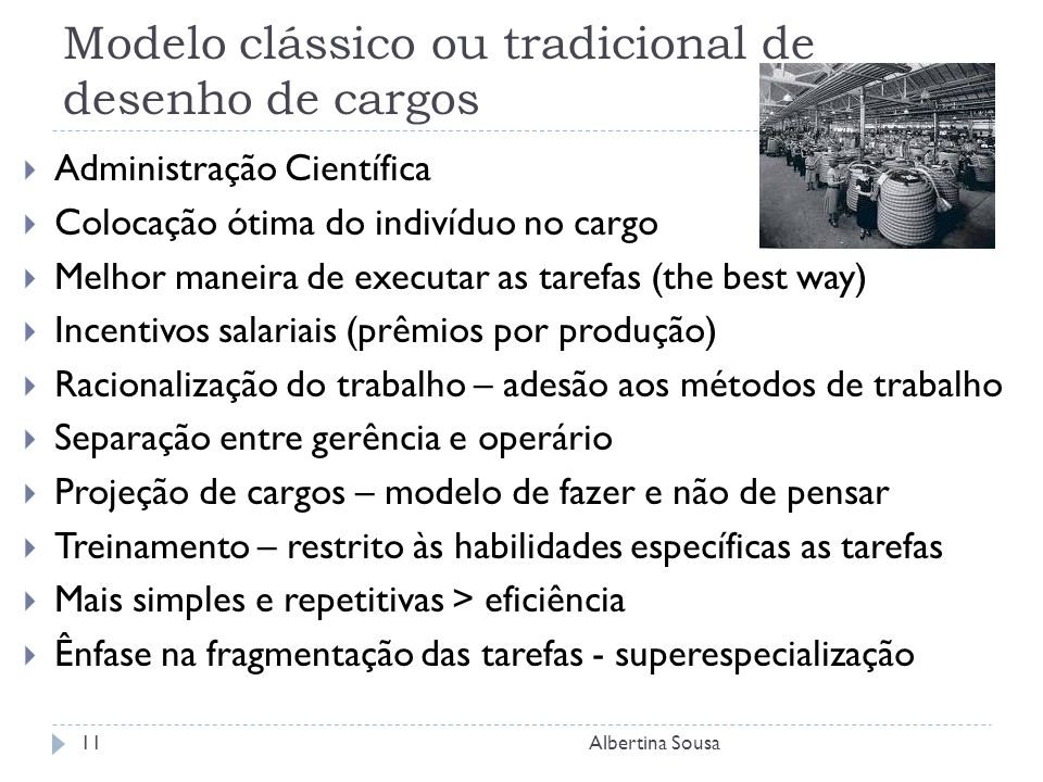 Modelo clássico ou tradicional de desenho de cargos