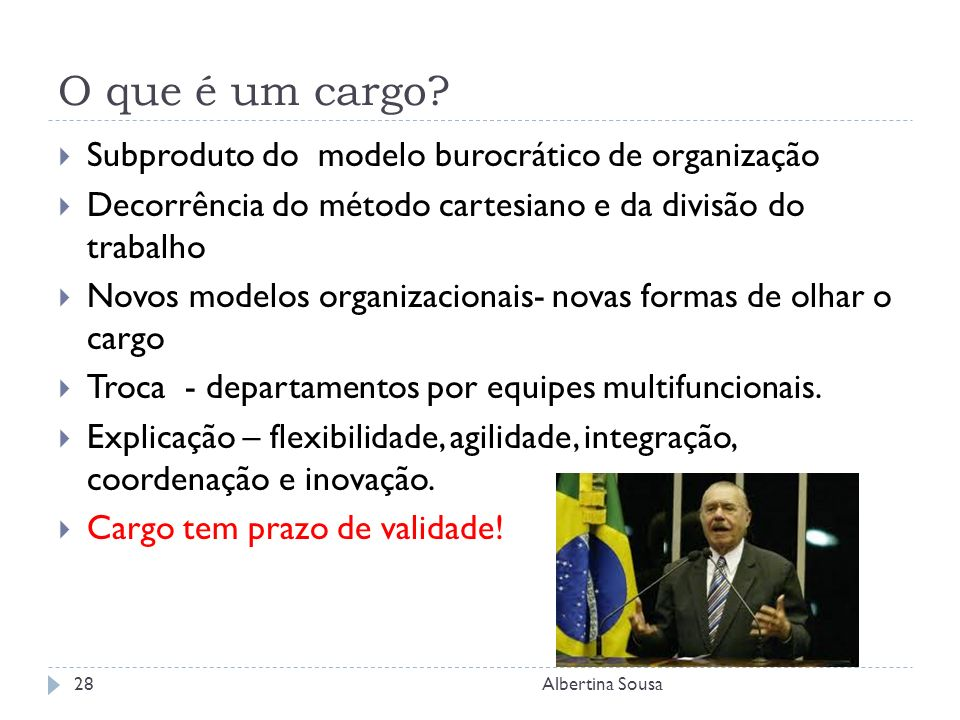 O que é um cargo Subproduto do modelo burocrático de organização