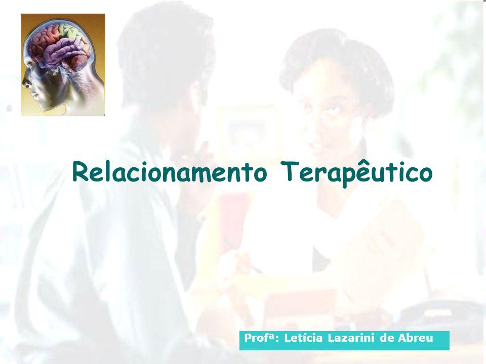 Relacionamento Terapêutico