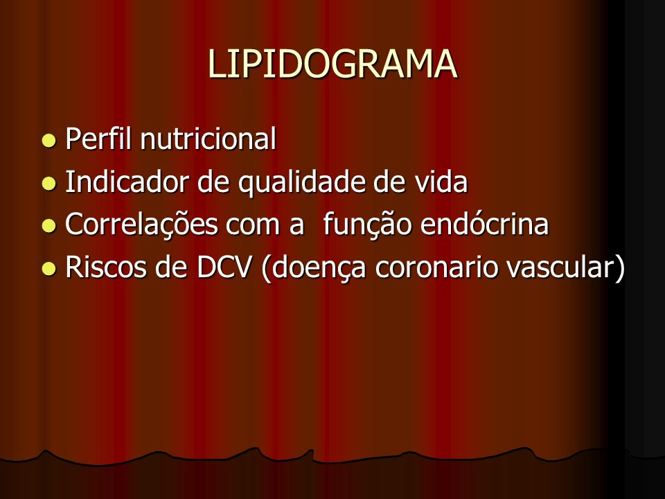 LIPIDOGRAMA Perfil nutricional Indicador de qualidade de vida