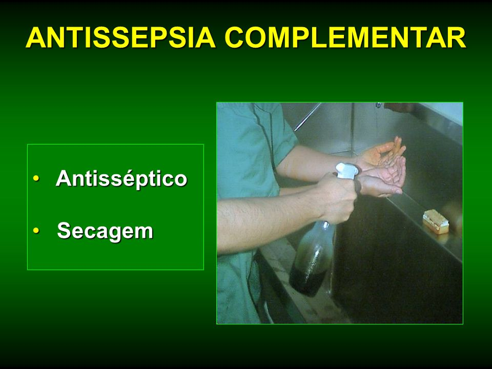 ANTISSEPSIA COMPLEMENTAR