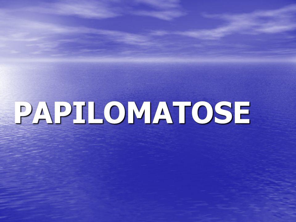 PAPILOMATOSE