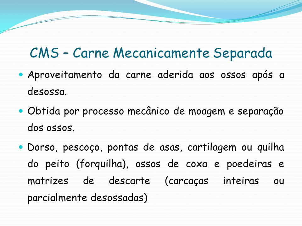 CMS – Carne Mecanicamente Separada