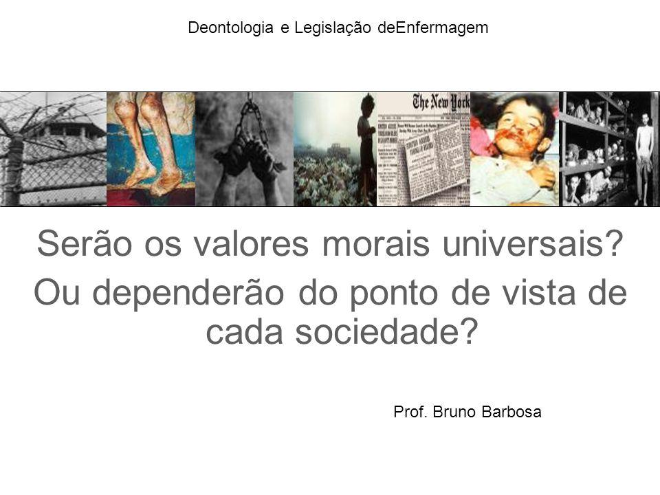 Serão os valores morais universais