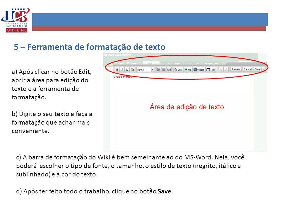 5 – Ferramenta de formatação de texto