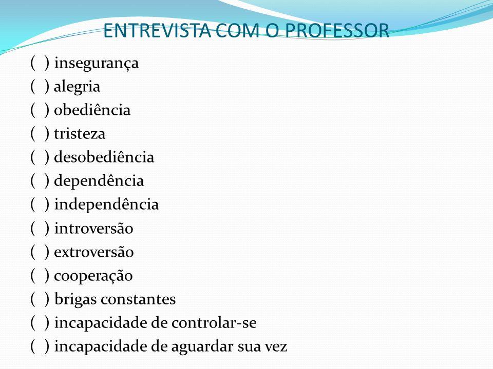 E ENTREVISTA COM O PROFESSOR