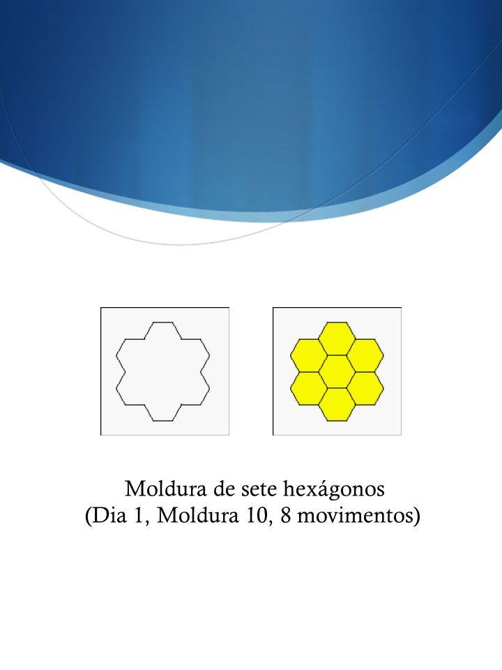 (Dia 1, Moldura 10, 8 movimentos)