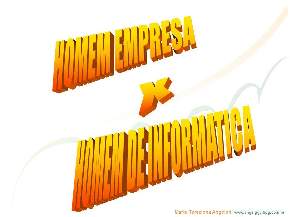 HOMEM EMPRESA X HOMEM DE INFORMATICA