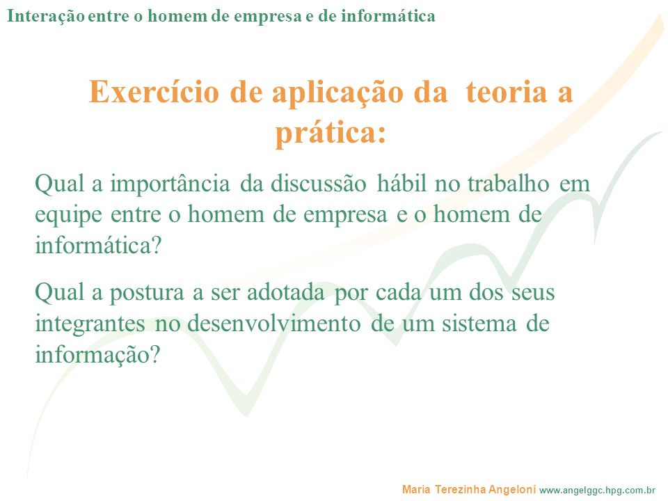 Exercício de aplicação da teoria a prática: