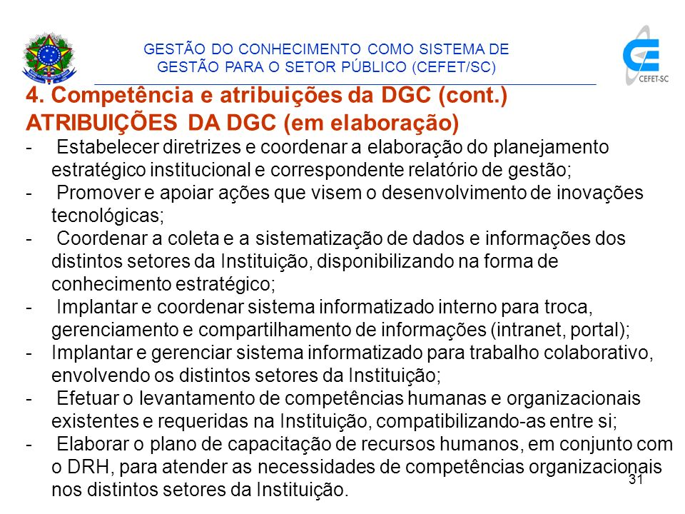 4. Competência e atribuições da DGC (cont.)