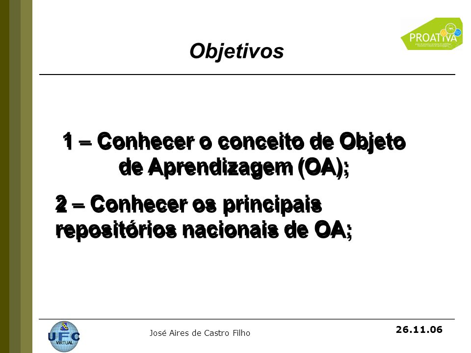 1 – Conhecer o conceito de Objeto de Aprendizagem (OA);