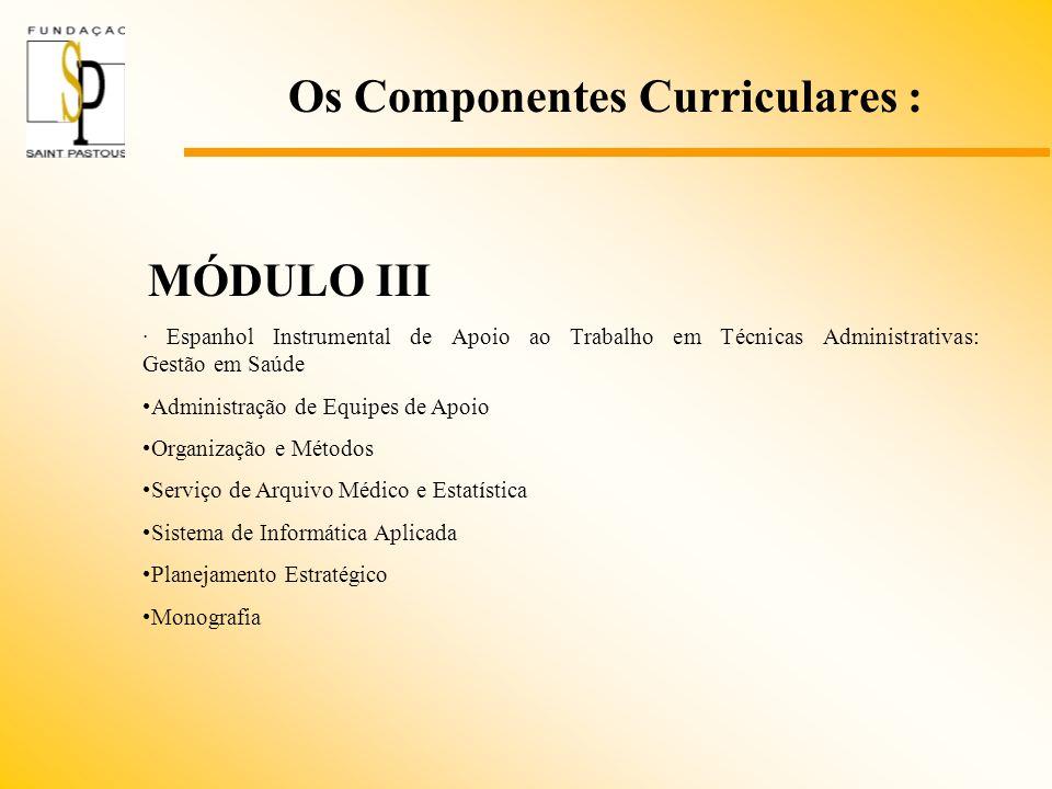 Os Componentes Curriculares :