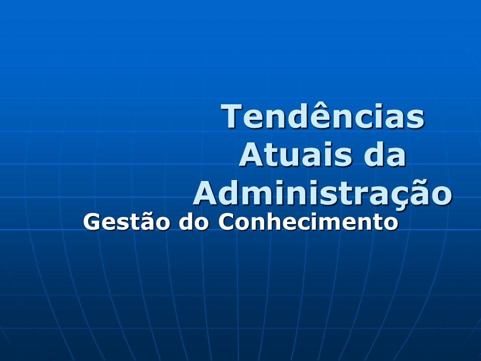Tendências Atuais da Administração