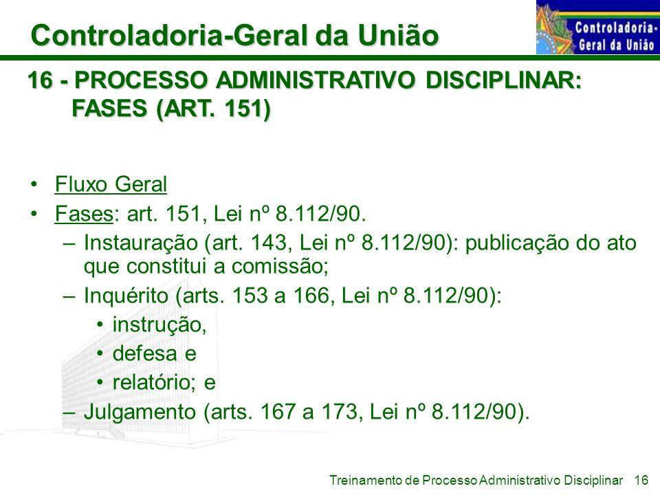 16 - PROCESSO ADMINISTRATIVO DISCIPLINAR: FASES (ART. 151)