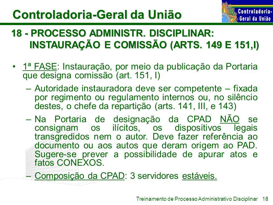 18 - PROCESSO ADMINISTR. DISCIPLINAR: INSTAURAÇÃO E COMISSÃO (ARTS