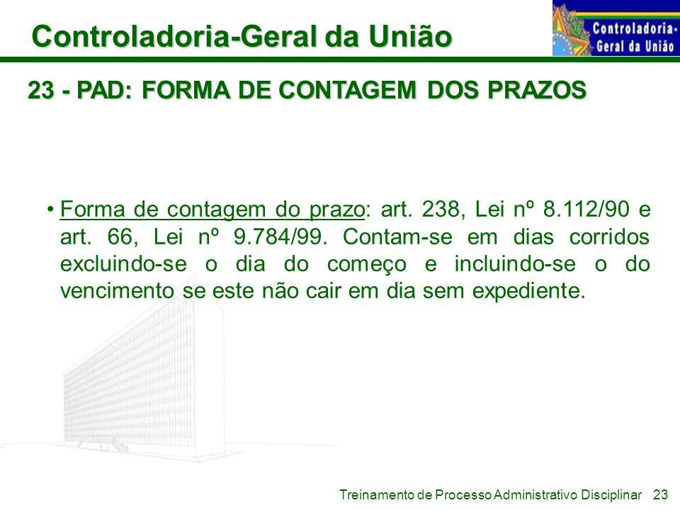 23 - PAD: FORMA DE CONTAGEM DOS PRAZOS