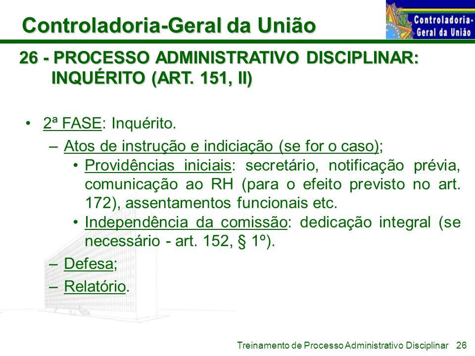 26 - PROCESSO ADMINISTRATIVO DISCIPLINAR: INQUÉRITO (ART. 151, II)