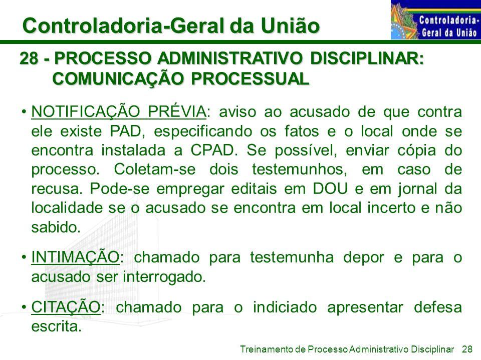 28 - PROCESSO ADMINISTRATIVO DISCIPLINAR: COMUNICAÇÃO PROCESSUAL