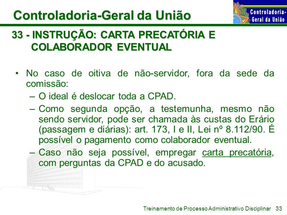 33 - INSTRUÇÃO: CARTA PRECATÓRIA E COLABORADOR EVENTUAL