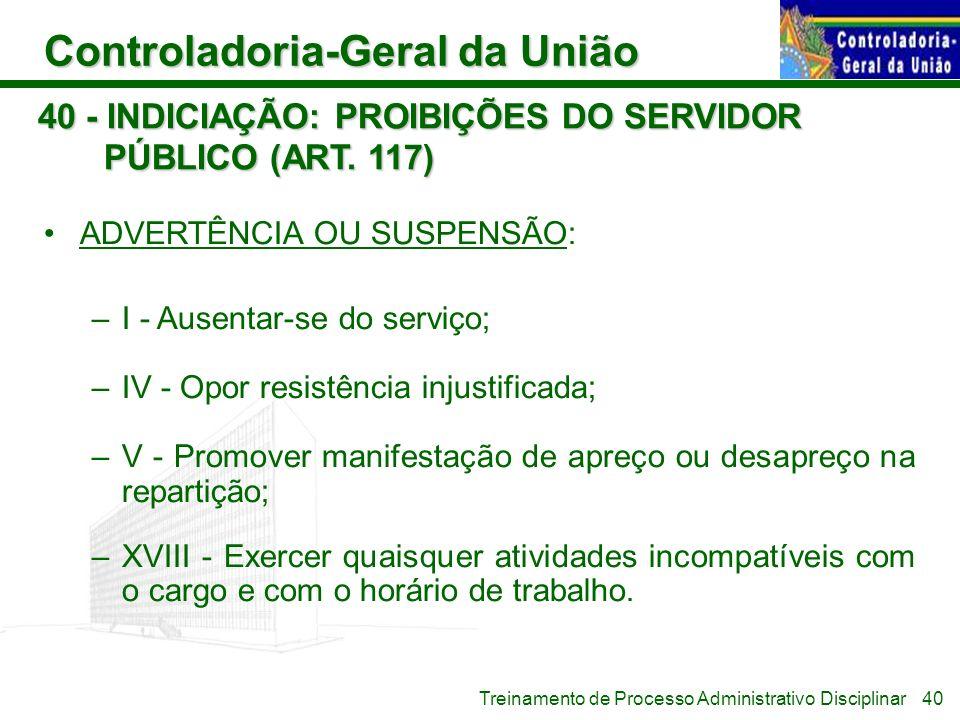 40 - INDICIAÇÃO: PROIBIÇÕES DO SERVIDOR PÚBLICO (ART. 117)