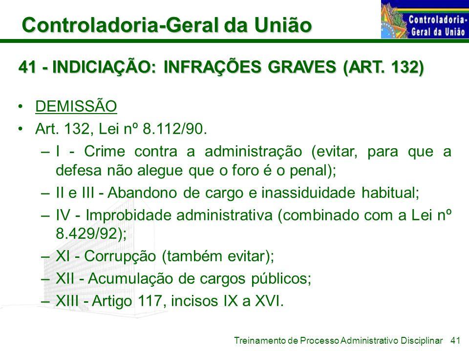 41 - INDICIAÇÃO: INFRAÇÕES GRAVES (ART. 132)