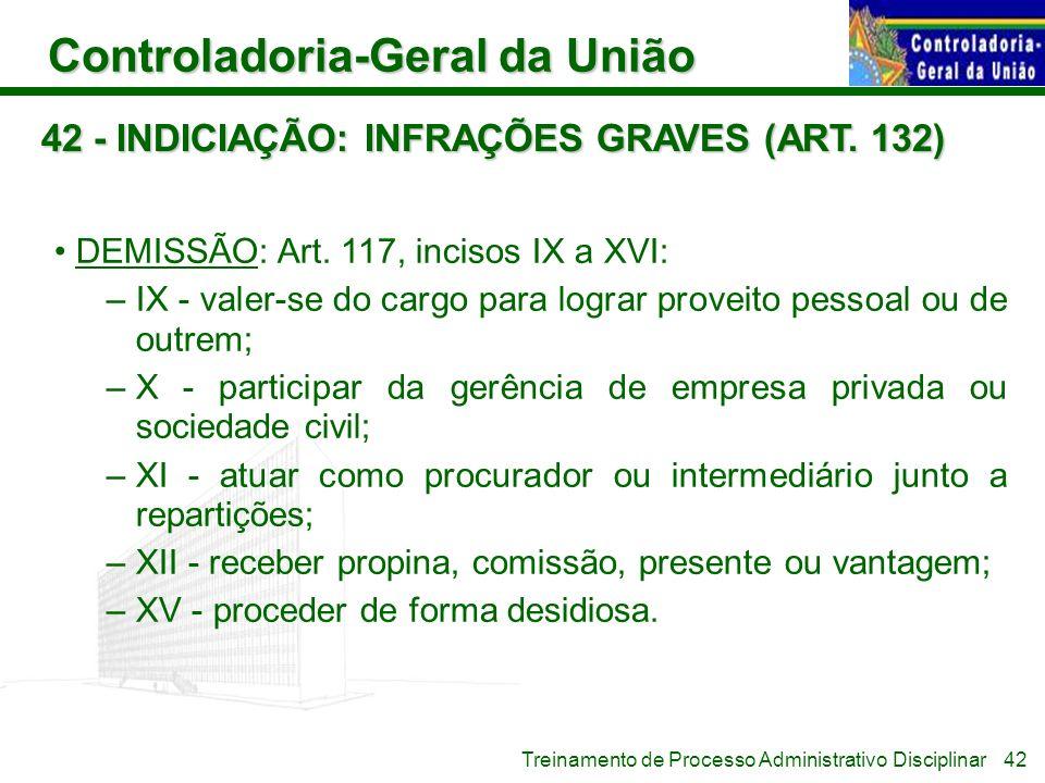42 - INDICIAÇÃO: INFRAÇÕES GRAVES (ART. 132)