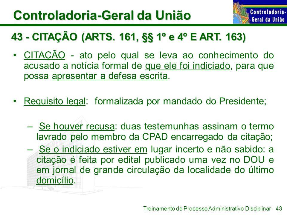 43 - CITAÇÃO (ARTS. 161, §§ 1º e 4º E ART. 163)