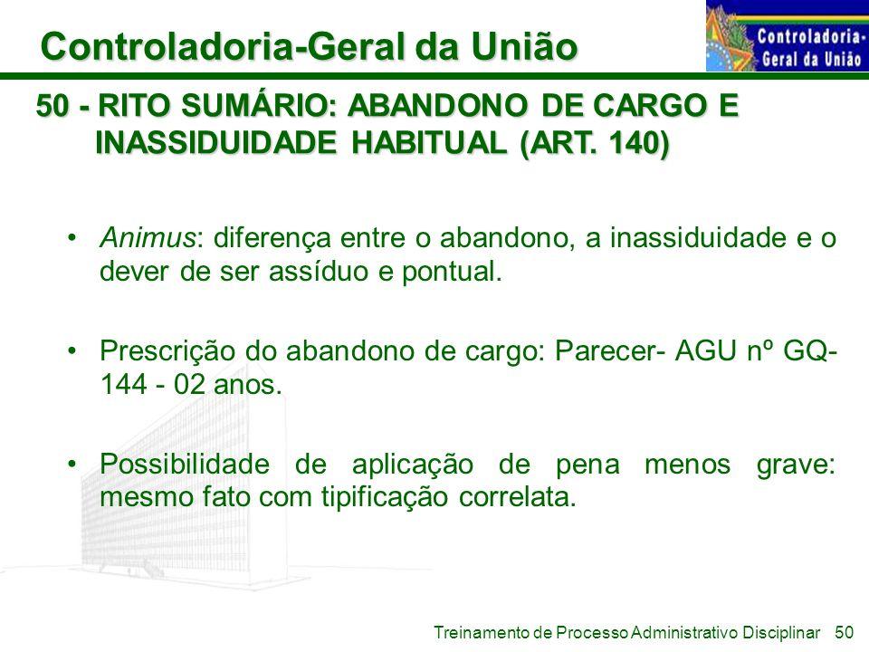 50 - RITO SUMÁRIO: ABANDONO DE CARGO E INASSIDUIDADE HABITUAL (ART