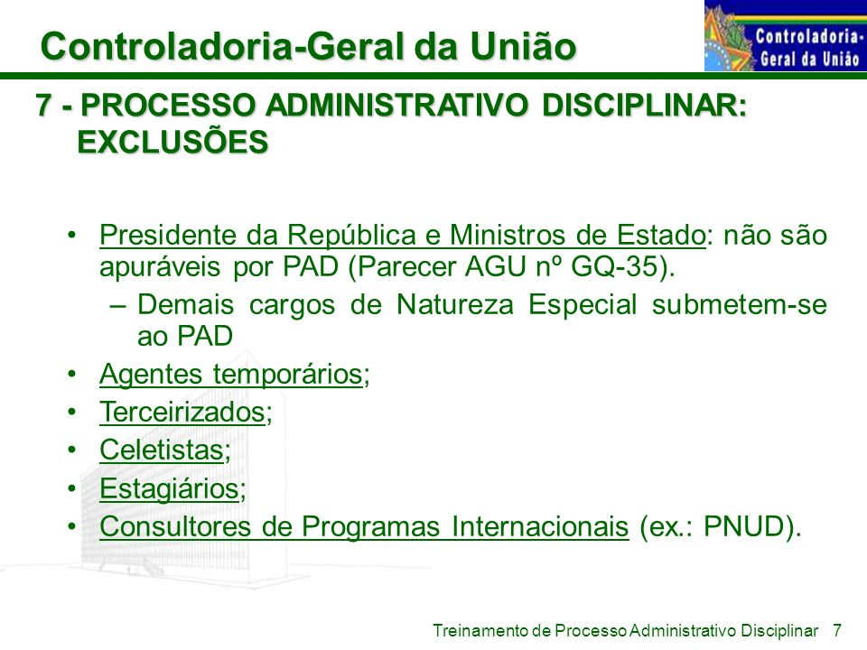 7 - PROCESSO ADMINISTRATIVO DISCIPLINAR: EXCLUSÕES