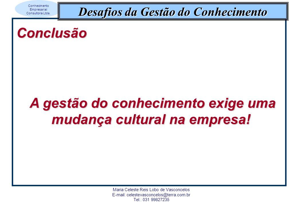 A gestão do conhecimento exige uma mudança cultural na empresa!